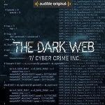 Ep. 7: Cyber Crime Inc. (The Dark Web) | Geoff White,Bernard P. Achampong