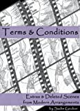 Terms and Conditions (Modern Arrangements Trilogy Extras & Deleted Scenes)