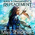 Kris Longknife's Replacement: Admiral Santiago, Book 1 Audiobook by Mike Shepherd Narrated by Vanessa Chambers