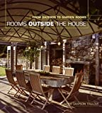 img - for Rooms Outside the House: From Gazebos to Garden Rooms book / textbook / text book