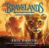 Broken Pride: Library Edition (Bravelands)