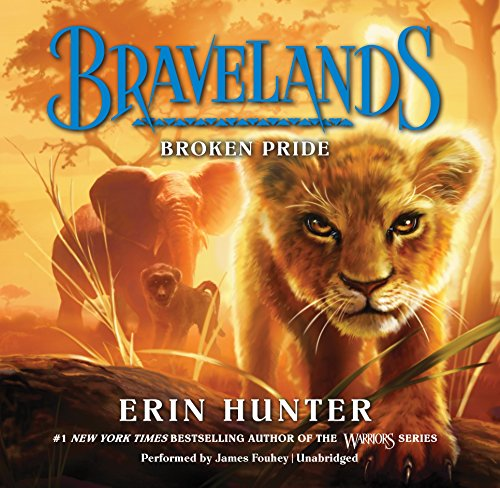 Broken Pride: Library Edition (Bravelands) by Blackstone Pub