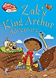 Zak's King Arthur Adventure (Race Ahead With Reading)