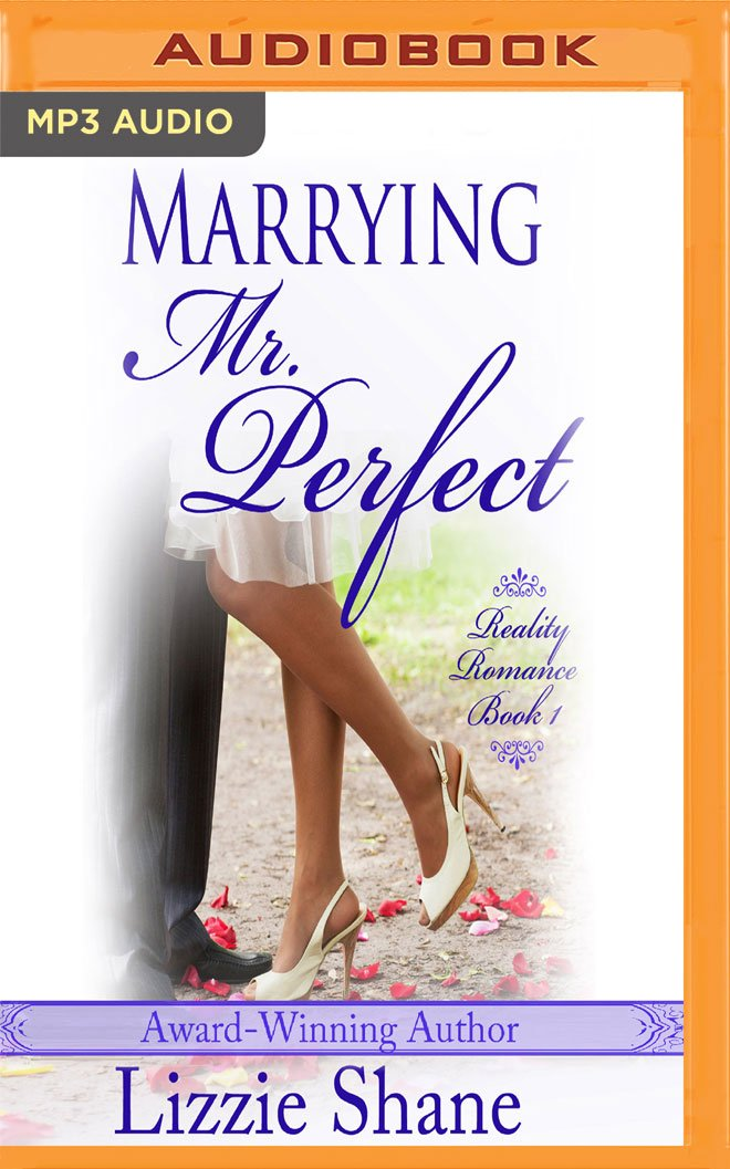 Read Online Marrying Mister Perfect (Reality Romance) pdf epub