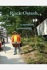 Rock Ostash: A Modern Screenplay. Paperback