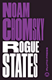 Rogue States: The Rule of Force in World Affairs (Chomsky Perspectives)