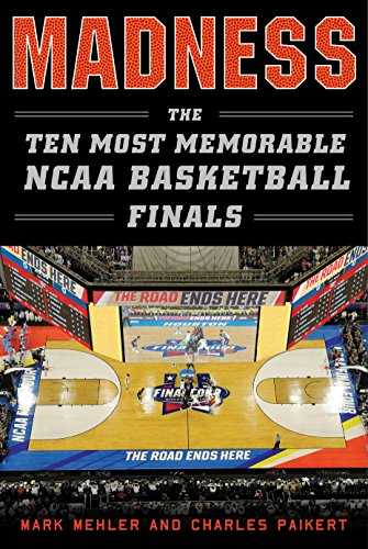 Madness: The Ten Most Memorable NCAA Basketball (1979 College Basketball)
