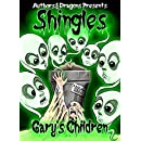 Gary's Children (Shingles Book 2)