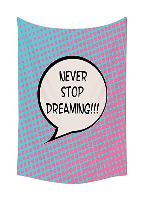 Quotes Decor Collection Retro Never Stop Dreaming Pop Art Thinking
