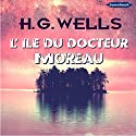 L'île du docteur Moreau Audiobook by H. G. Wells Narrated by Frédéric Kneip