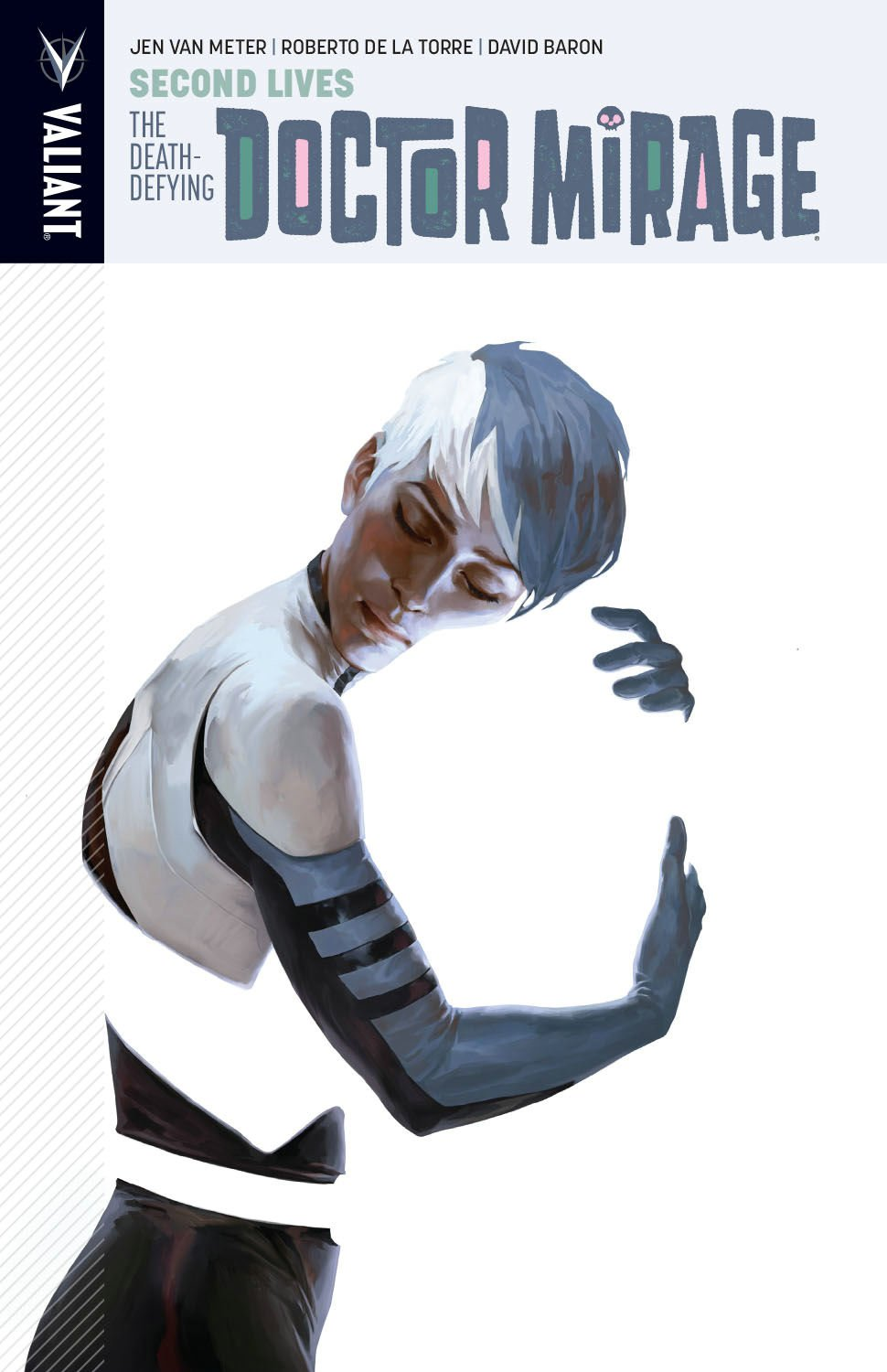 The Death-Defying Dr. Mirage Volume 2: Second Lives pdf