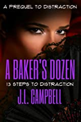 A Baker's Dozen: 13 Steps to Distraction (Mature Love) Kindle Edition