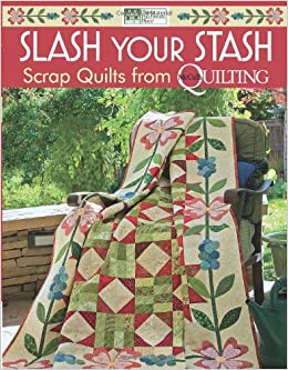 Slash Your Stash: Scrap Quilts from McCall's Quilting: That ... : slash quilt - Adamdwight.com