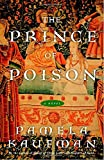 img - for The Prince of Poison: A Novel (Alix of Wanthwaite) book / textbook / text book