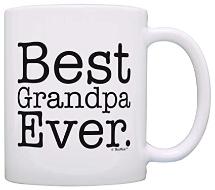 Fathers Day Gift Best Grandpa Ever Birthday Coffee Mug Tea Cup White