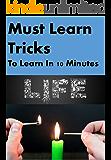 Must Learn Tricks: Life hacks ,Tricks for free