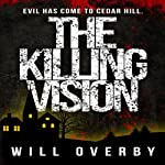 The Killing Vision | Will Overby