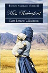 Mrs. Rutherford: Bonnets and Aprons, Book 2 Kindle Edition