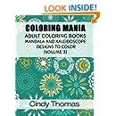 Coloring Mania: Adult Coloring Books - Mandala, Kaleidoscope Designs (Volume 3): Mandala and Kaleidoscope Designs to Color