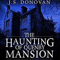 The Haunting of Quenby Mansion, Book 1