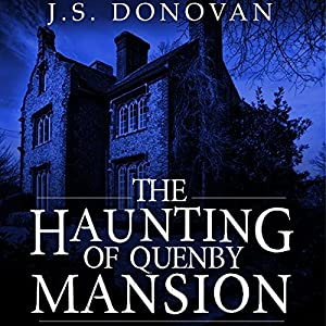 The Haunting of Quenby Mansion, Book 1 Audiobook