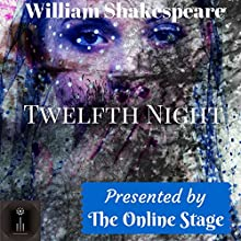 Twelfth Night Audiobook by William Shakespeare Narrated by Arielle Lipshaw, Elizabeth Klett, Brett Downey, Marty Kryz, Ron Altman, Ben Lindsey-Clark, Maureen Boutilier
