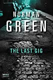 img - for The Last Gig: A Novel (An Alessandra Martillo Mystery) book / textbook / text book