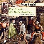 Die Braut des Silberfinders | Peter Hereld