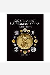 100 Greatest U.s. Modern Coins Hardcover