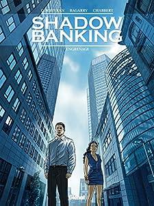 "Afficher ""Shadow banking n° 2<br /> Engrenage"""