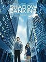 Shadow Banking, tome 2 : Engrenage par Corbeyran