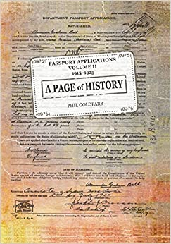 Book A Page of History Volume II Passport Applications 1915-1925 by Phil Goldfarb (2015-01-13)