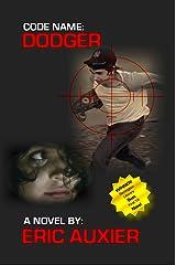 Code Name:  Dodger: Operation Rubber Soul (Code Name: Dodger Book 1) Kindle Edition