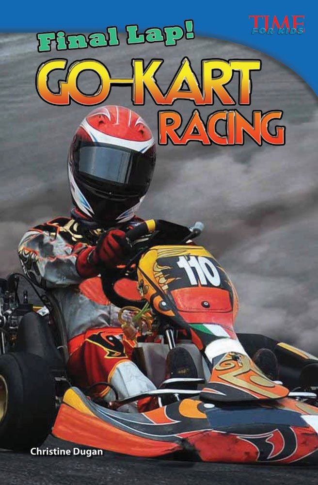 Go Kart Racing TIME FOR KIDS Nonfiction Readers Teacher Created Materials 9781433348327 Amazon Books