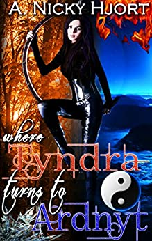 Where Tyndra Turns To Ardnyt (Norn Novellas Book 1) by [Hjort, A. Nicky]
