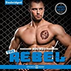 The Rebel: A Caged Heart Sports Series Hörbuch von Veronica Maxim Gesprochen von: Maren McGuire