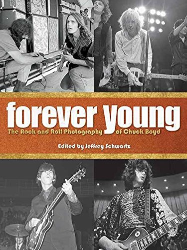 forever-young-the-rock-and-roll-photography-of-chuck-boyd