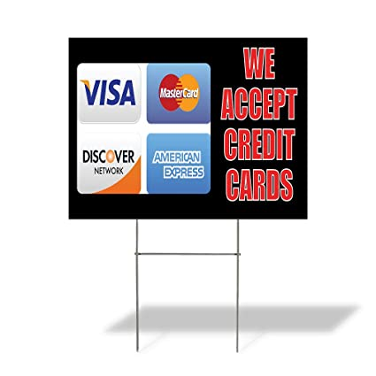 image regarding We Accept Credit Cards Printable Sign titled : Plastic Weatherproof Garden Signal We Take Credit score