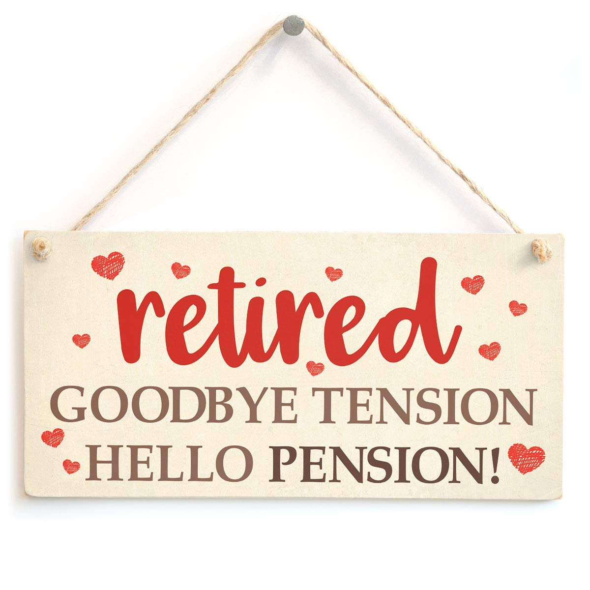 RABEAN Retired Goodbye Tension Hello Pension Cartel de ...