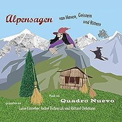 Alpensagen - von Hexen, Geistern & Rittern