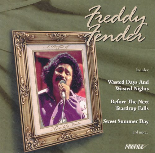 A Profile of Freddy Fender ()