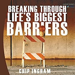Breaking Through Life's Biggest Barriers