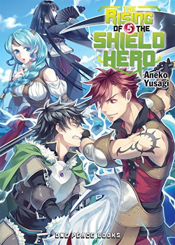 The Rising of the Shield Hero Volume 05 [Aneko Yusagi] (Tapa Blanda)