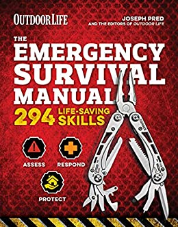 The Emergency Survival Manual: 294 Life-Saving Skills by [Pred, Joseph]