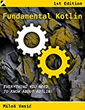 Fundamental Kotlin Kindle Edition