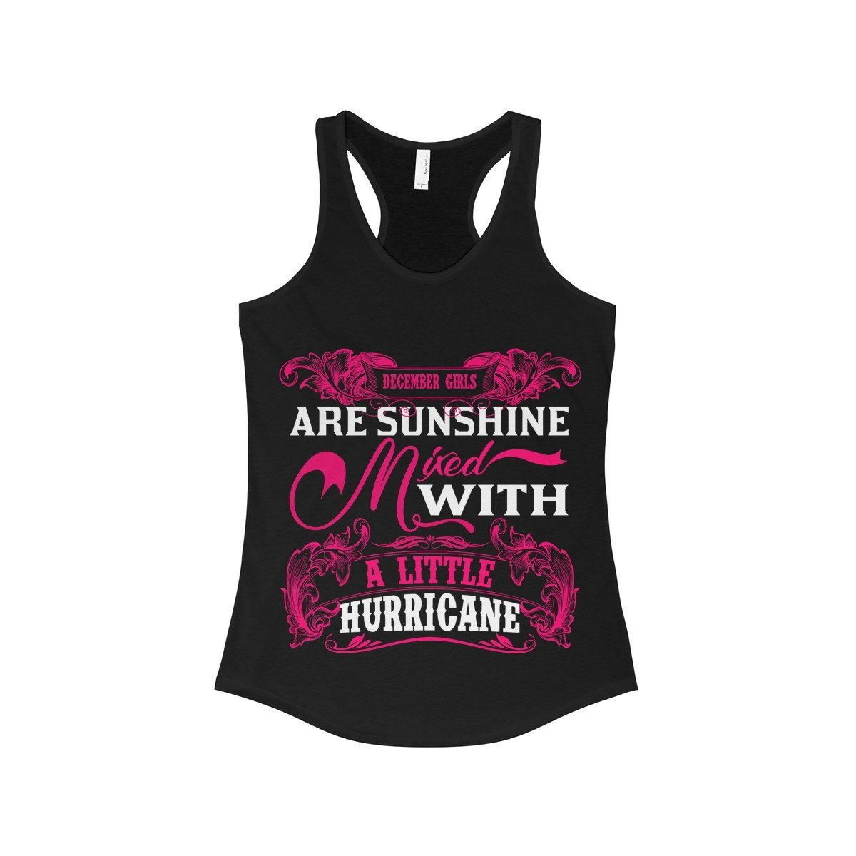 FavoryStore December Girls Are Sunshine Mixed With a Little Hurricane Tank Top