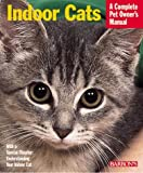 img - for Indoor Cats (Complete Pet Owner's Manuals) by Katrin Behrend (2000-11-05) book / textbook / text book