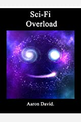 Sci-Fi Overload Kindle Edition