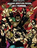 Missouri Wrestling Revival 2011 Yearbook: Brian Kelley (Volume 1)
