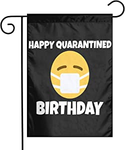 Larerh Happy Quarantine Birthday Garden Flag 12x18 Inch Durable and Fade Resistant,Perfect for Any Balcony Or Courtyard, Garden Decorative Banner